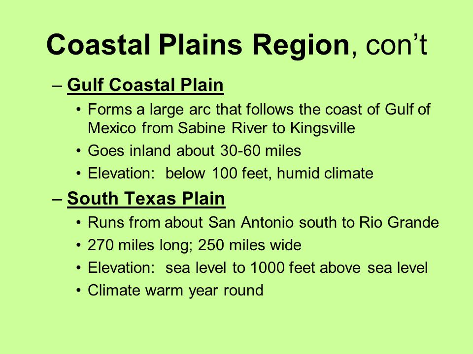 Coastal Plains Region, con't