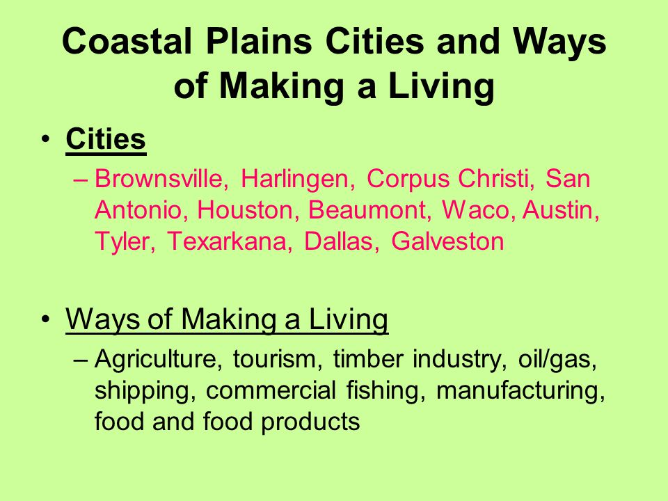 Coastal Plains Cities and Ways of Making a Living