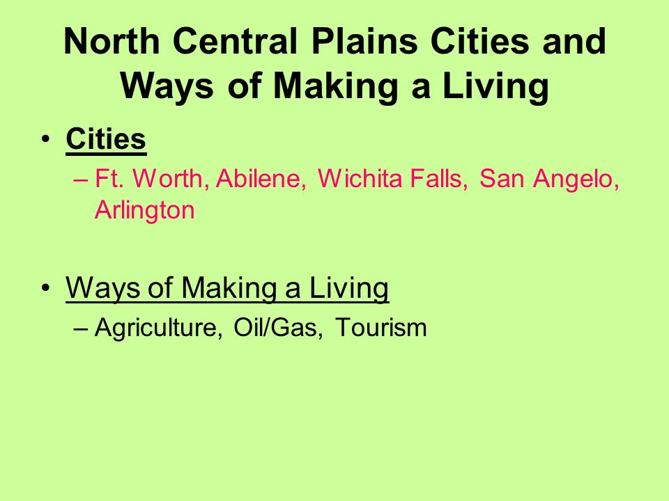 North Central Plains Cities and Ways of Making a Living