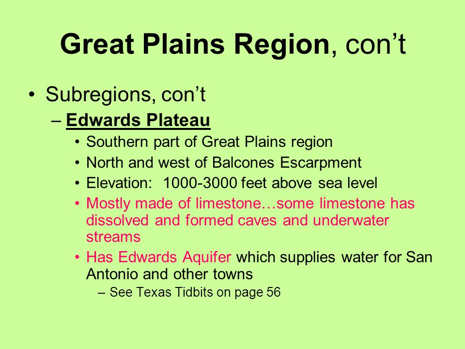 Great Plains Region, con't