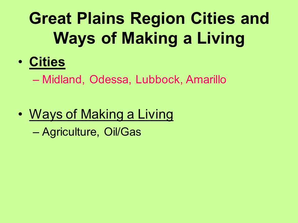 Great Plains Region Cities and Ways of Making a Living