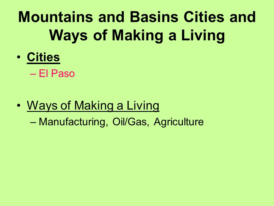 Mountains and Basins Cities and Ways of Making a Living