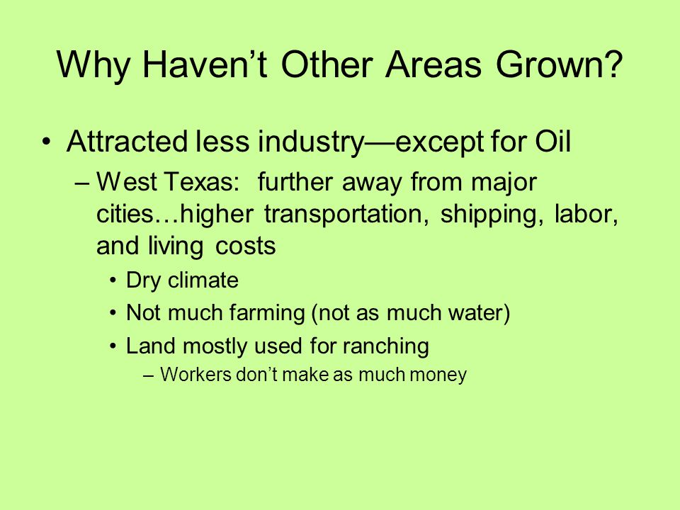 Why Haven't Other Areas Grown