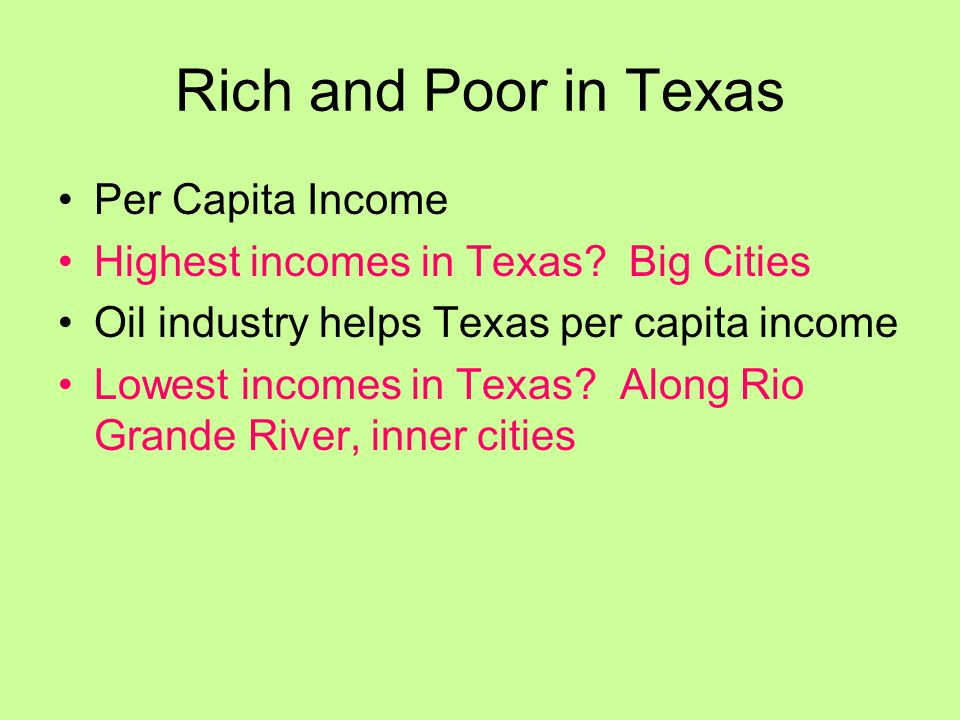Rich and Poor in Texas Per Capita Income