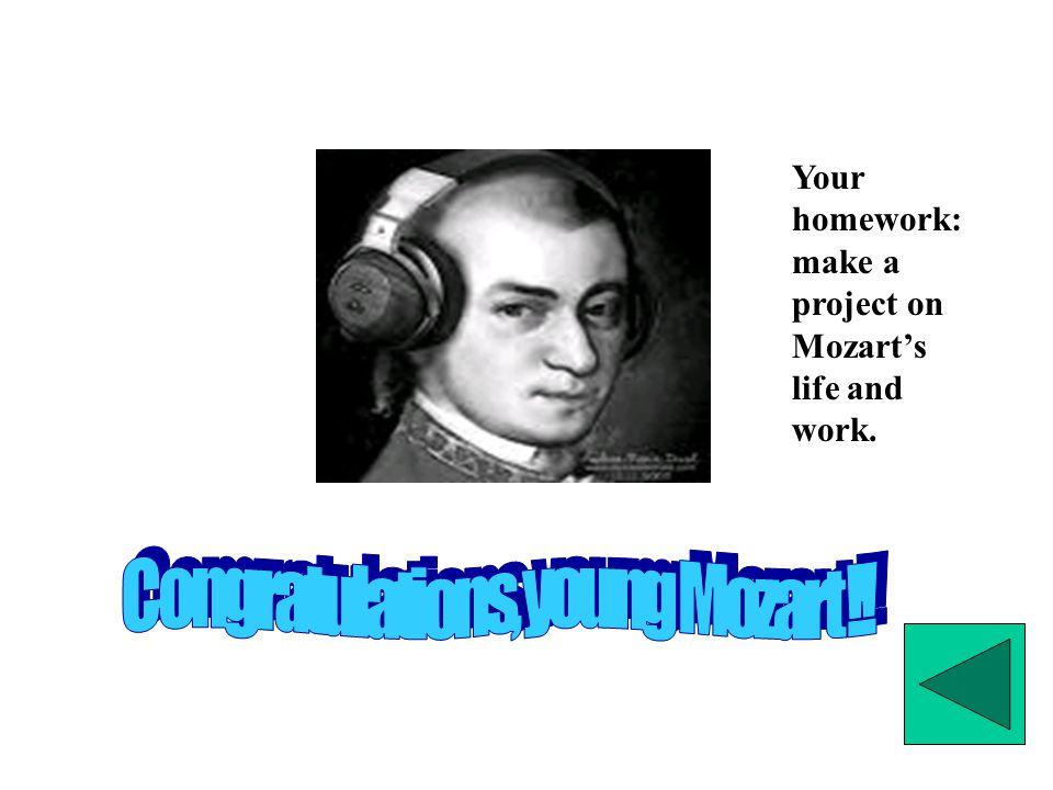 Congratulations, young Mozart !!