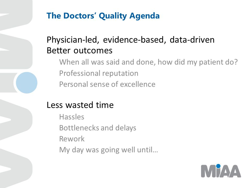 The Doctors' Quality Agenda