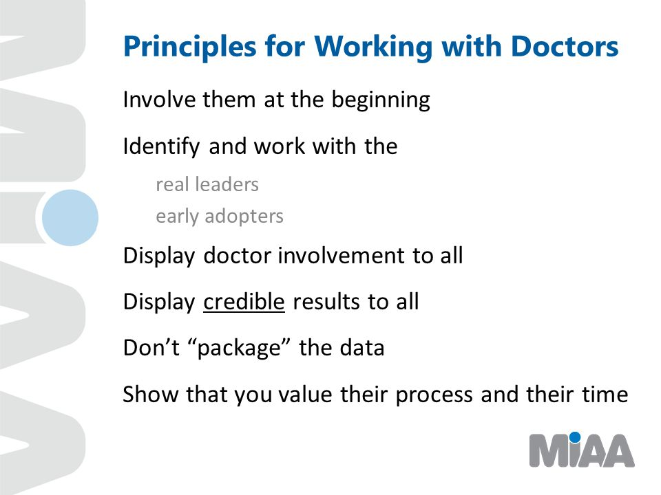 Principles for Working with Doctors