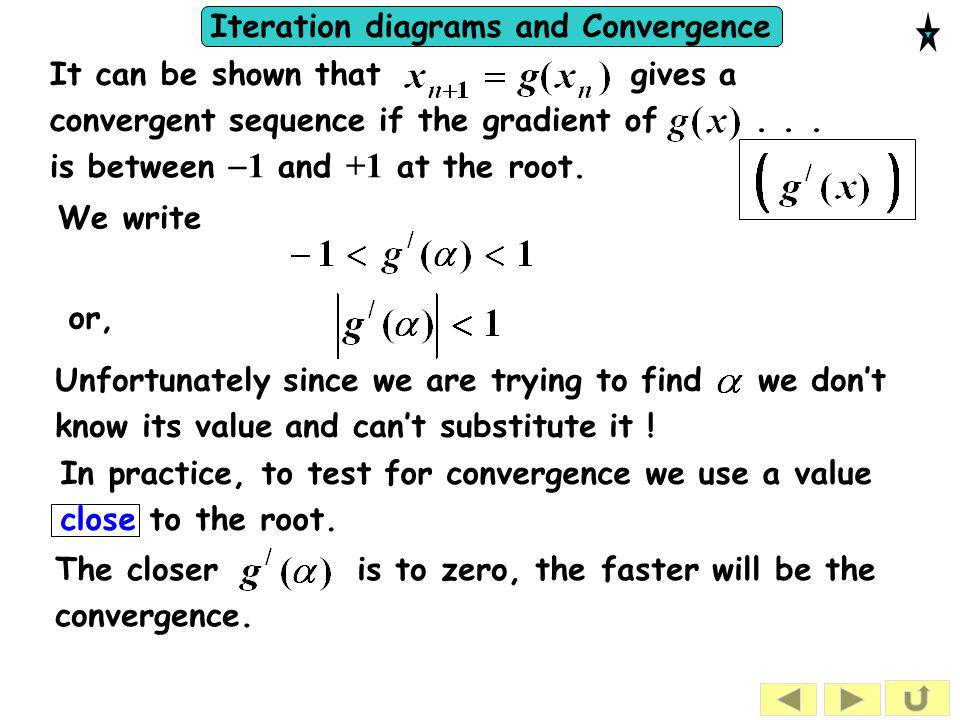 It can be shown that gives a convergent sequence if the gradient of . . .