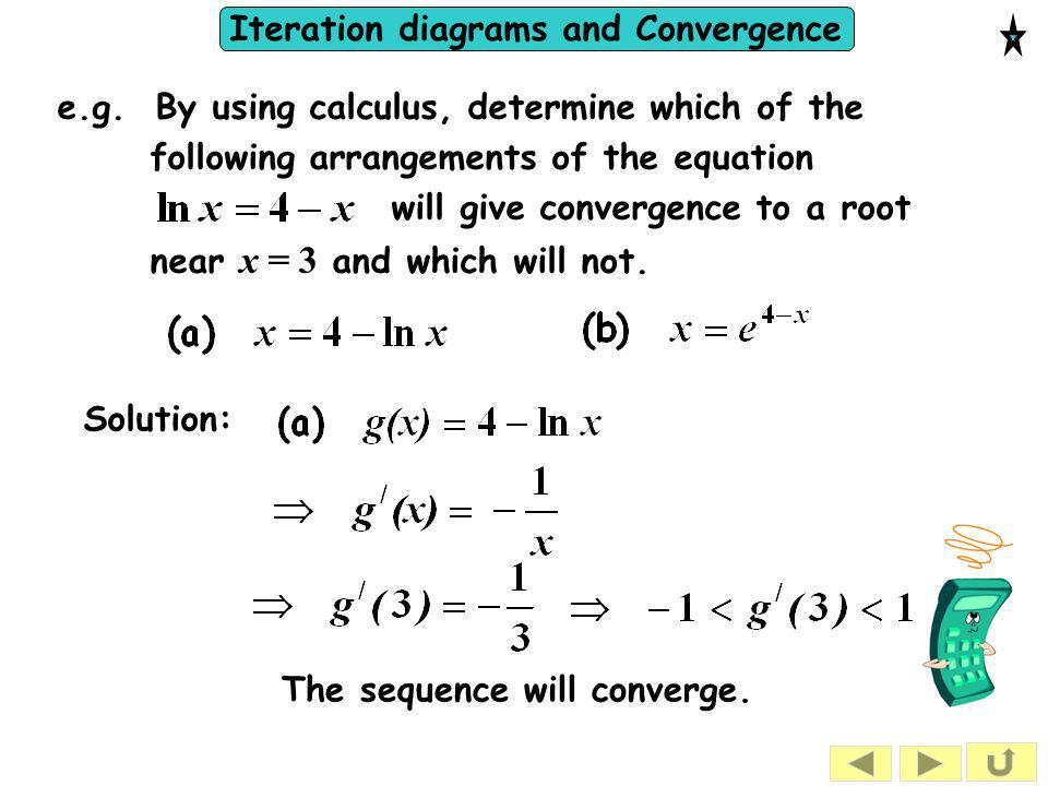 e.g. By using calculus, determine which of the following arrangements of the equation