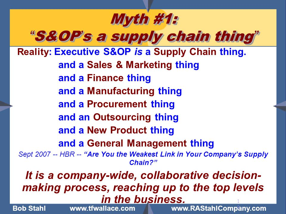 Myth #1: S&OP's a supply chain thing