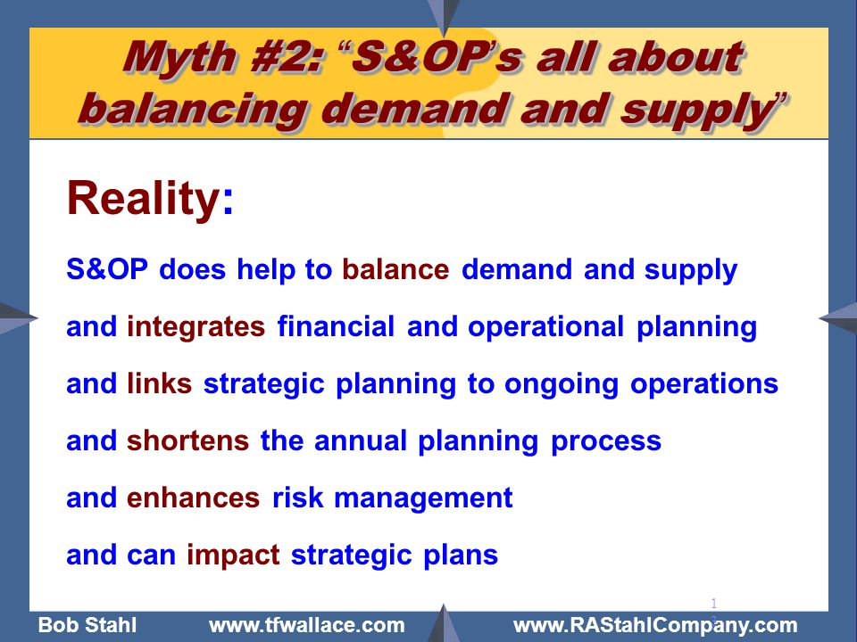 Myth #2: S&OP's all about balancing demand and supply