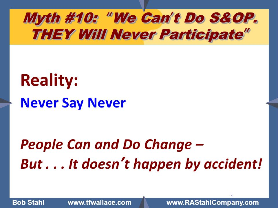 Myth #10: We Can't Do S&OP. THEY Will Never Participate