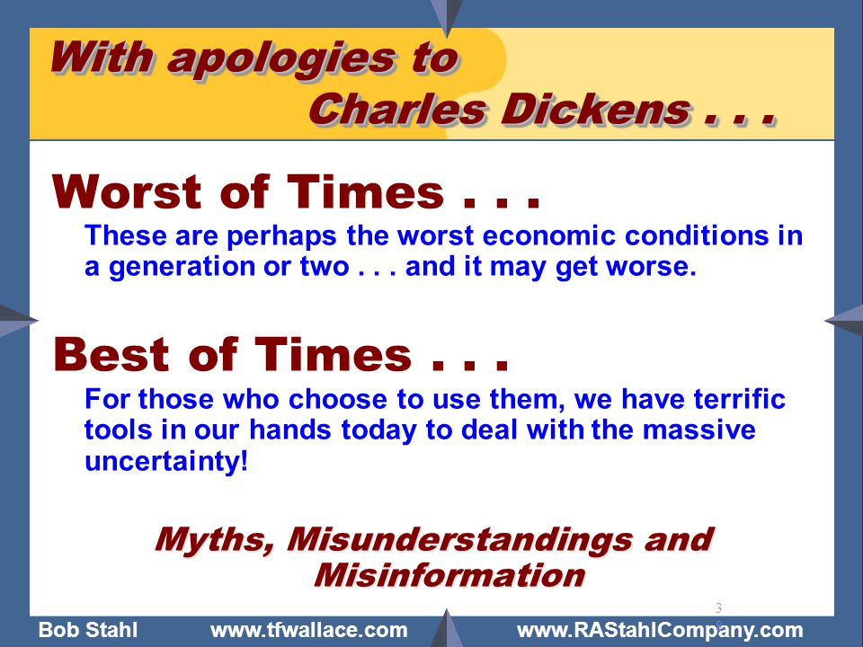 With apologies to Charles Dickens . . .