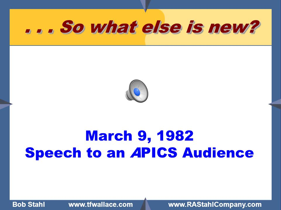 Speech to an APICS Audience