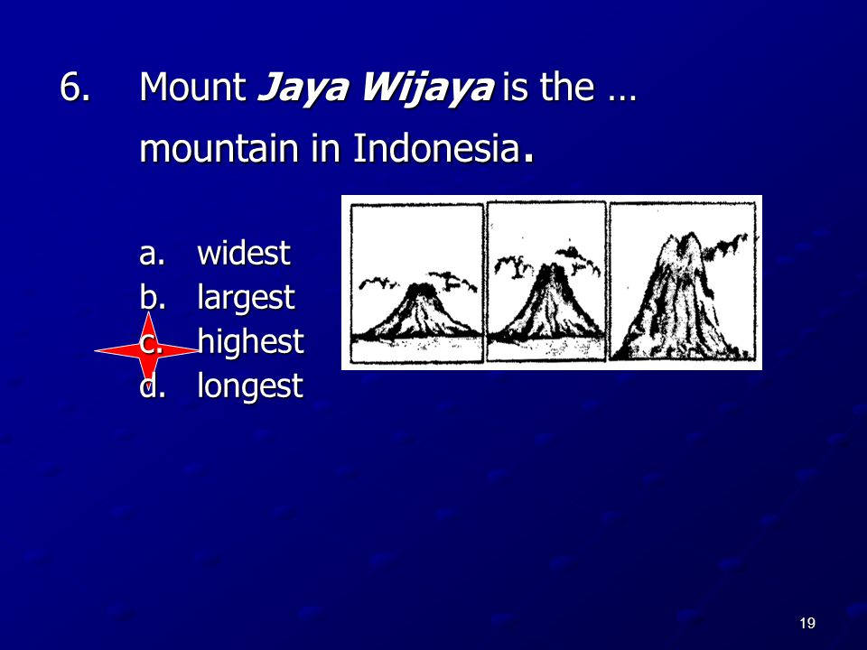 Mount Jaya Wijaya is the … mountain in Indonesia.