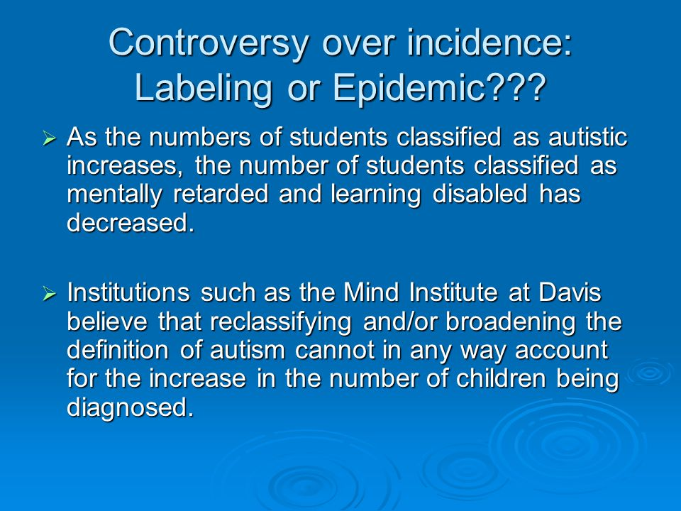Controversy over incidence: Labeling or Epidemic