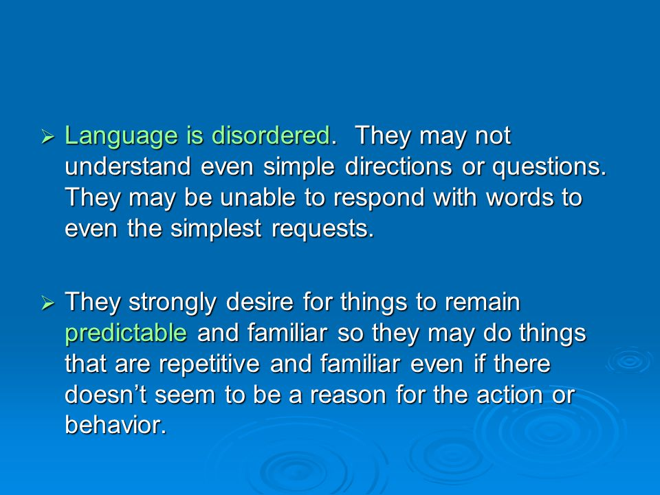 Language is disordered