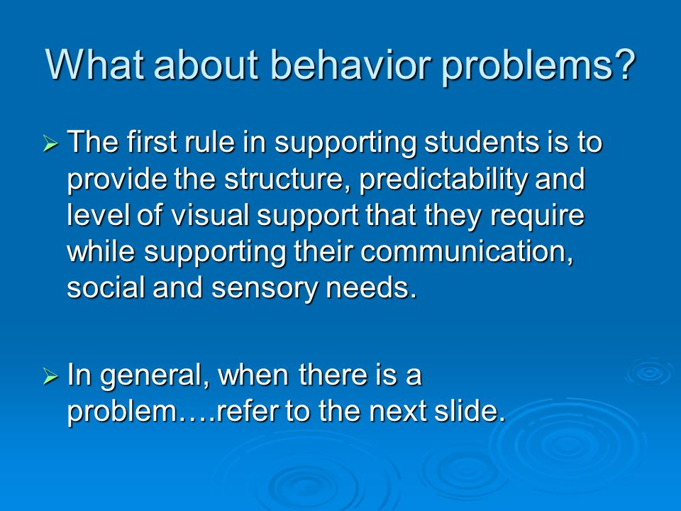 What about behavior problems