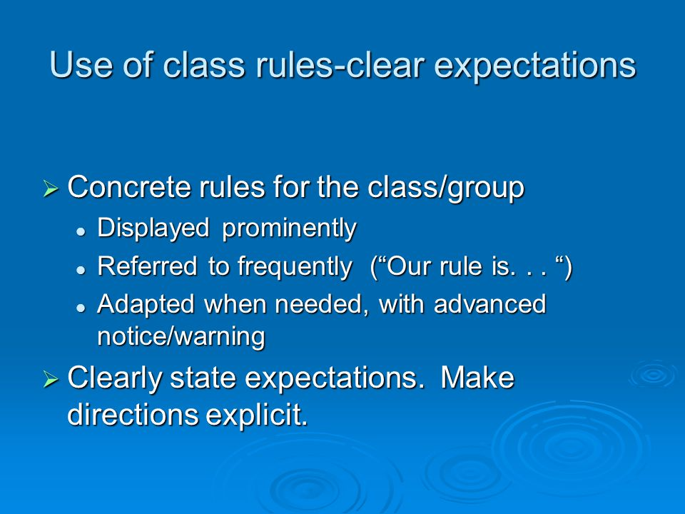 Use of class rules-clear expectations