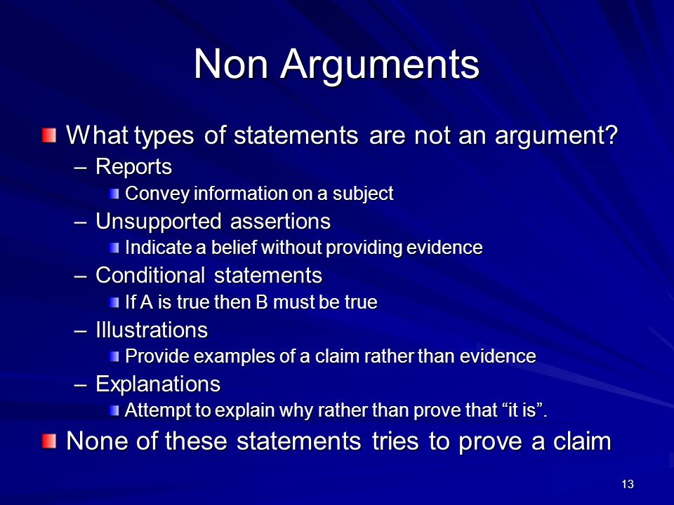 Non Arguments What types of statements are not an argument