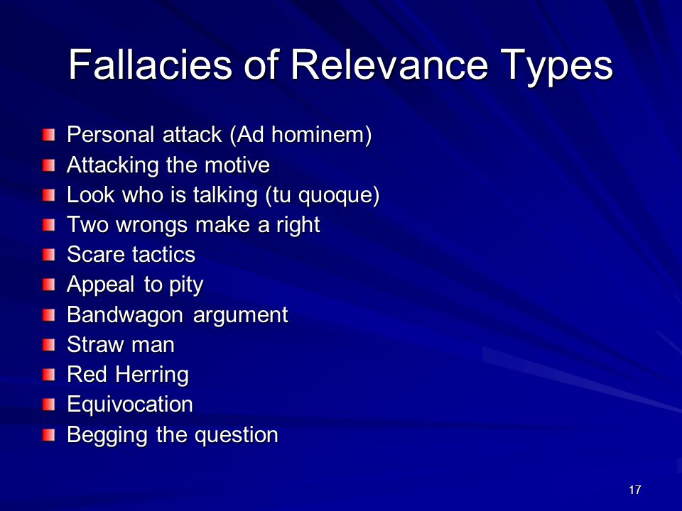 fallacy of personal attack The fallacy of personal attack involves assaulting the arguer rather than the argument this fallacy is very common personal attack is like not accepting a argument because of the way one looks or because they eat seafood any you do not this form of rejection is not logical there are three forms of personal attack.