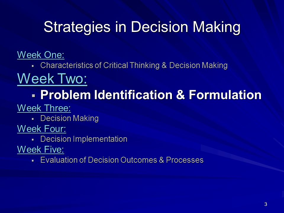 Strategies in Decision Making