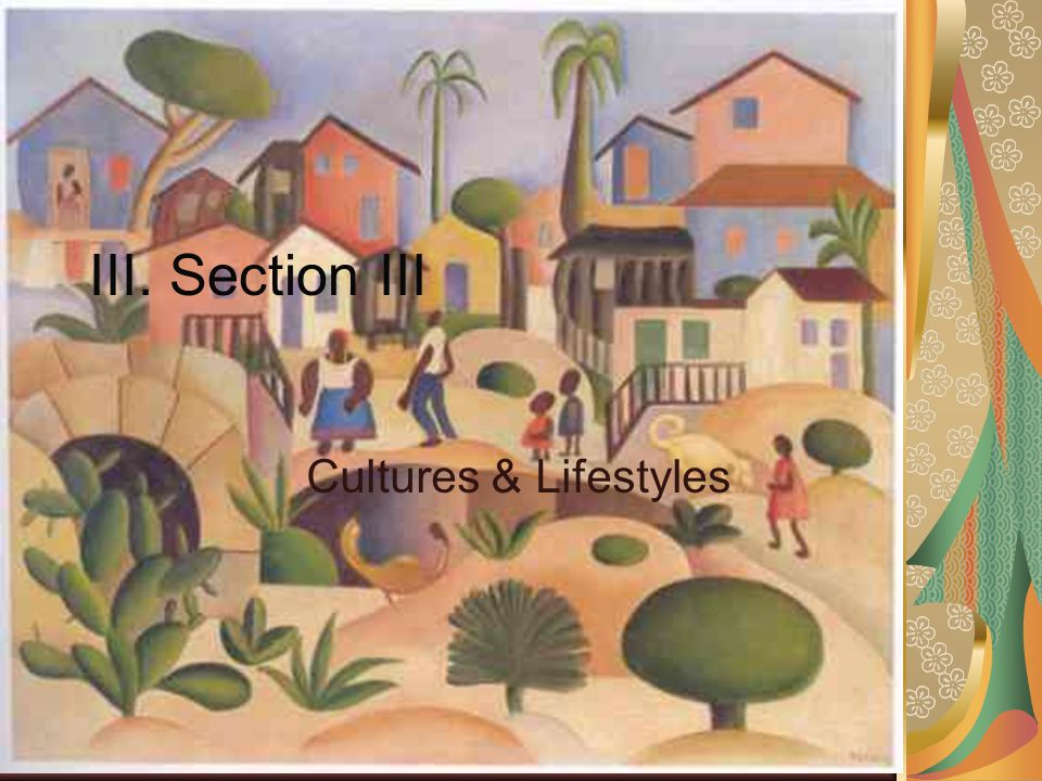 III. Section III Cultures & Lifestyles Ch 9 PP