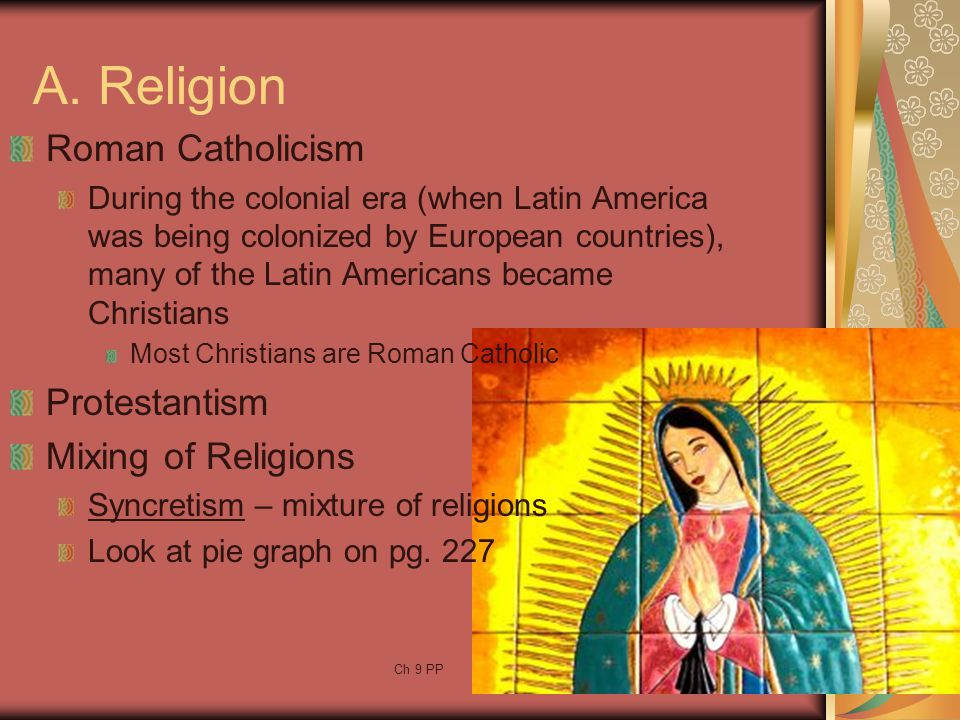 A. Religion Roman Catholicism Protestantism Mixing of Religions