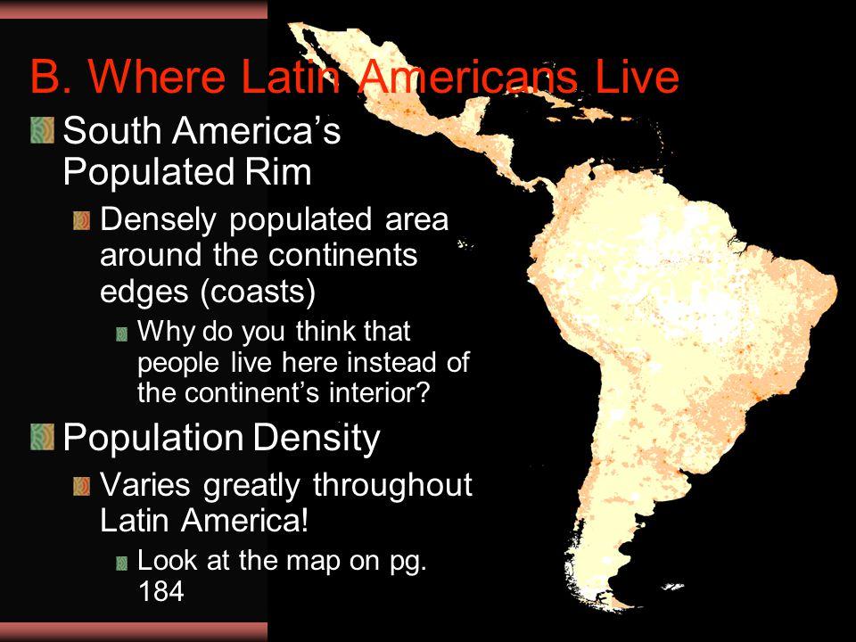 B. Where Latin Americans Live
