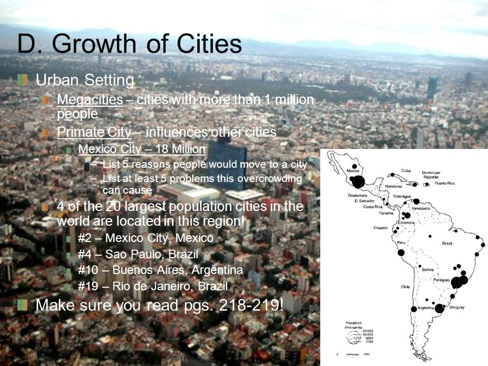 D. Growth of Cities Urban Setting Make sure you read pgs. 218-219!