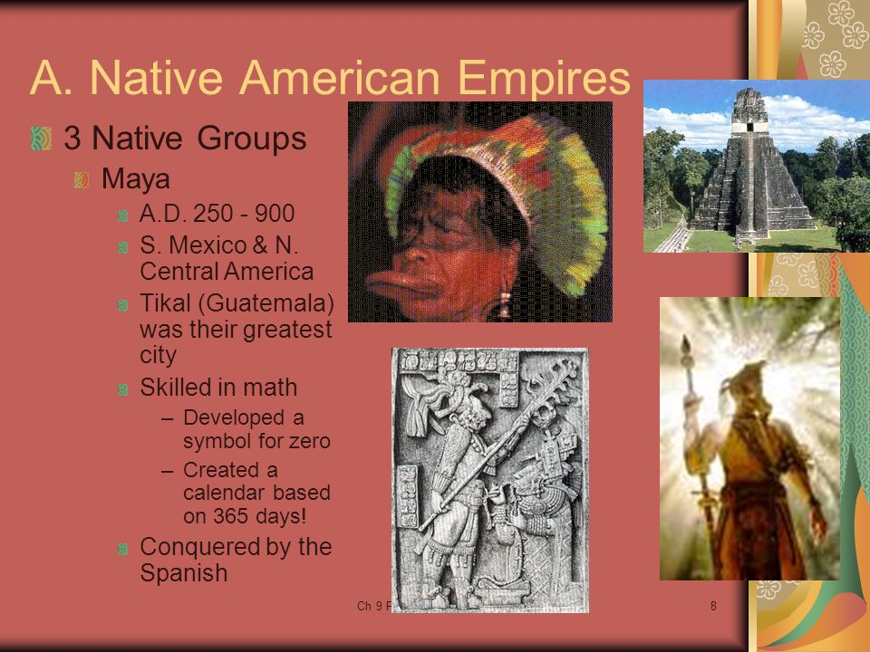 A. Native American Empires