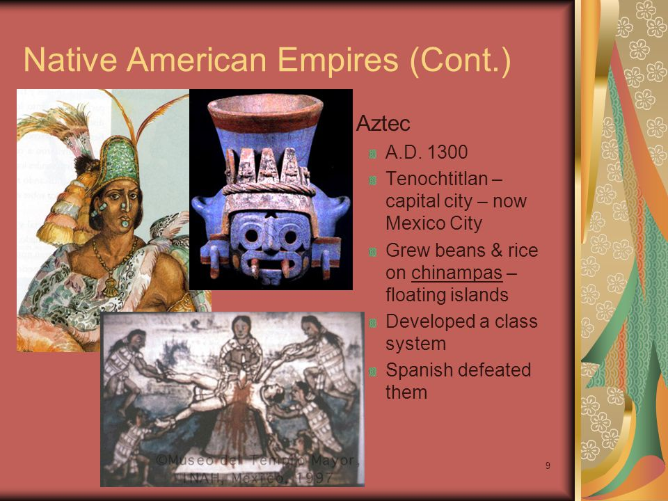Native American Empires (Cont.)
