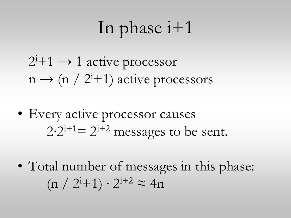 In phase i+1 2i+1 → 1 active processor