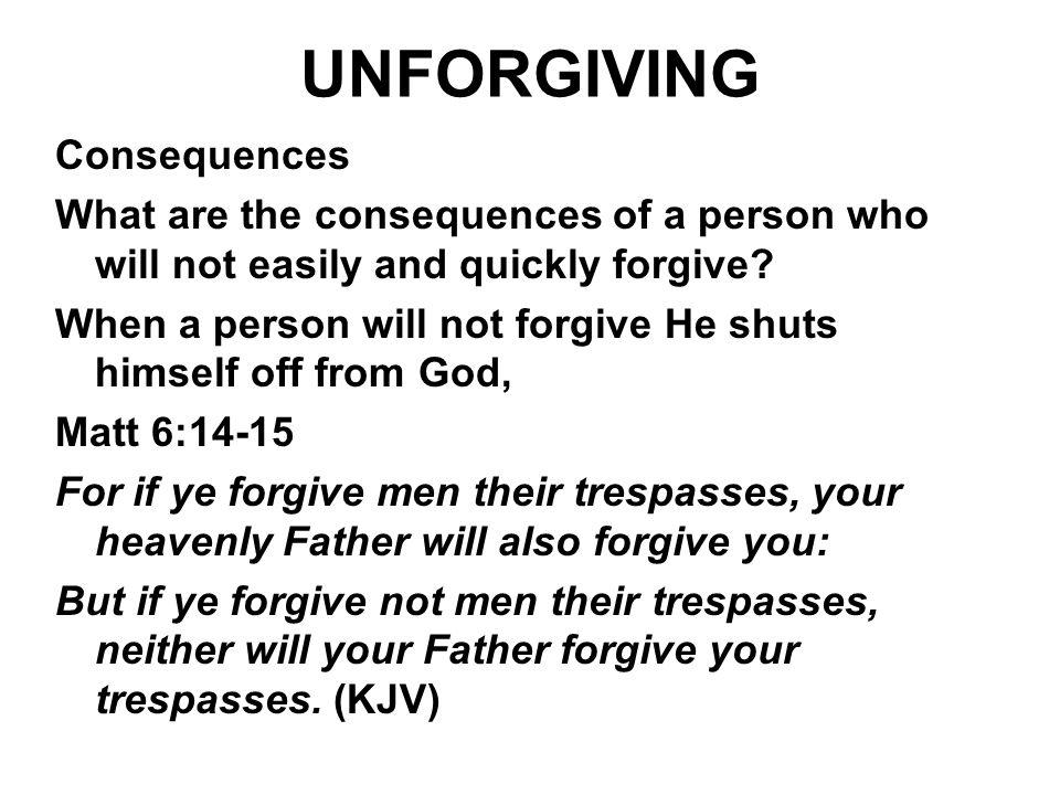 UNFORGIVING Consequences