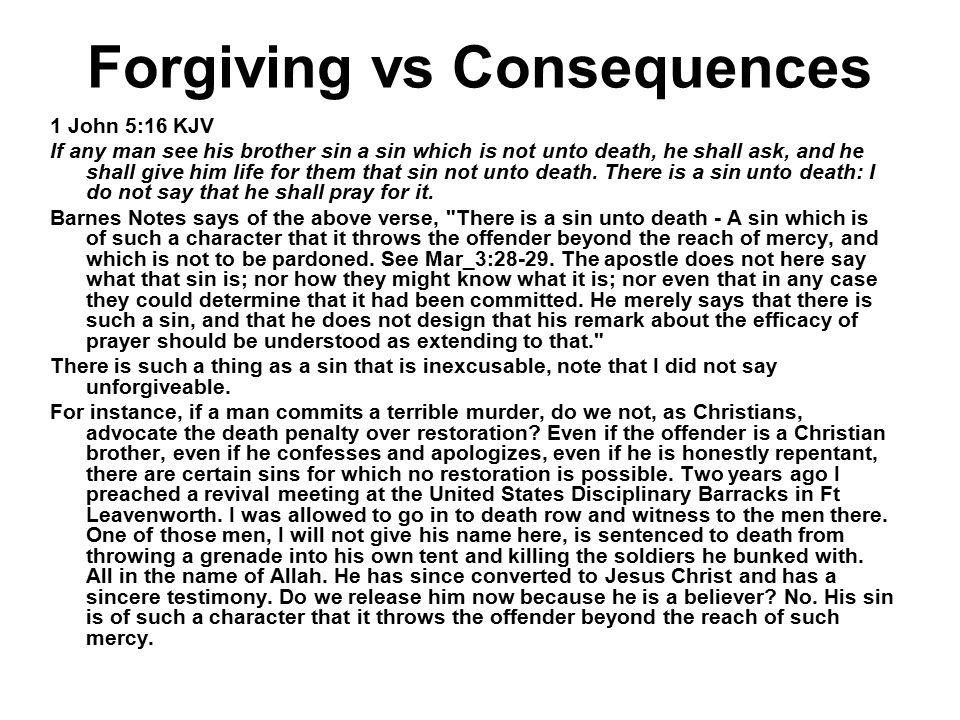 Forgiving vs Consequences