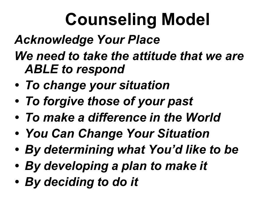 Counseling Model Acknowledge Your Place