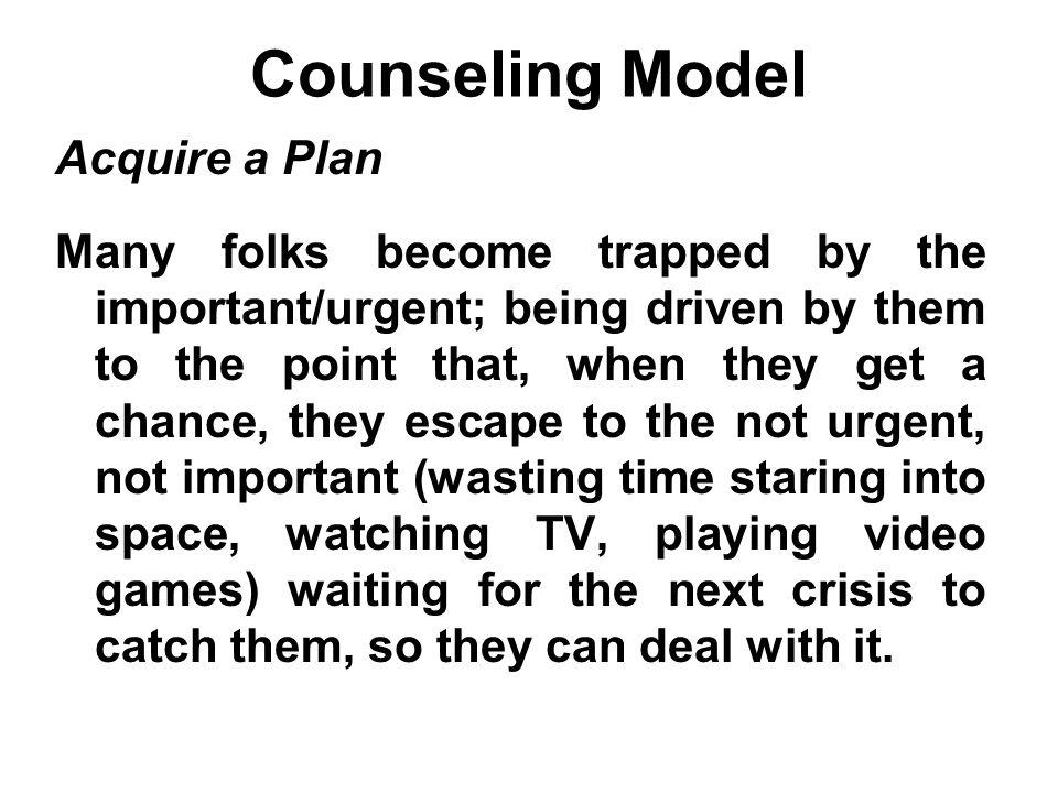 Counseling Model Acquire a Plan