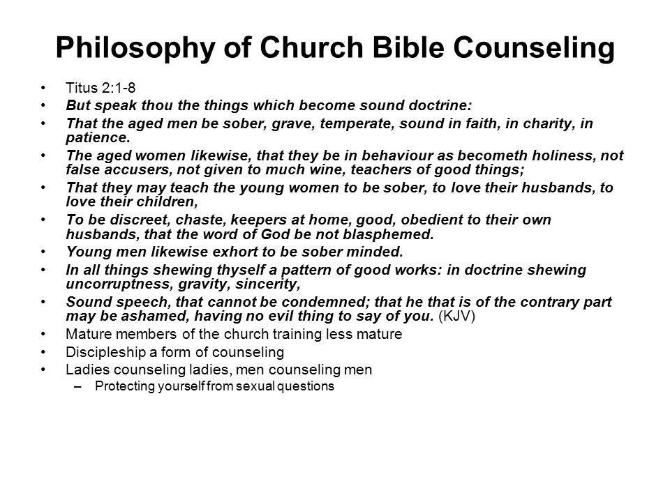 Philosophy of Church Bible Counseling