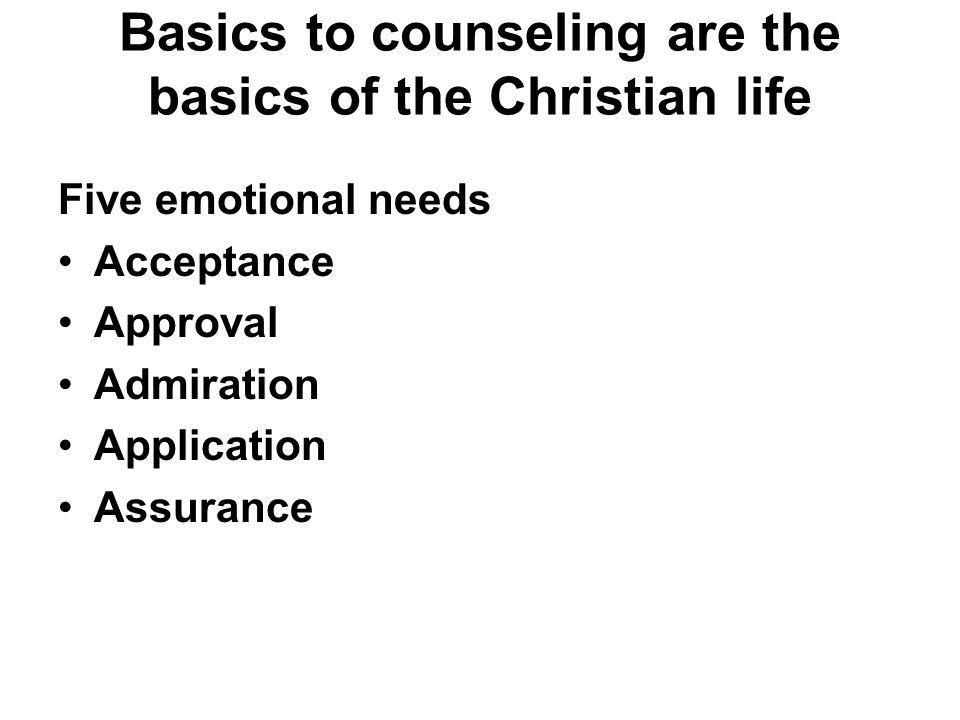 Basics to counseling are the basics of the Christian life