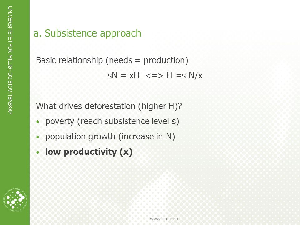 a. Subsistence approach