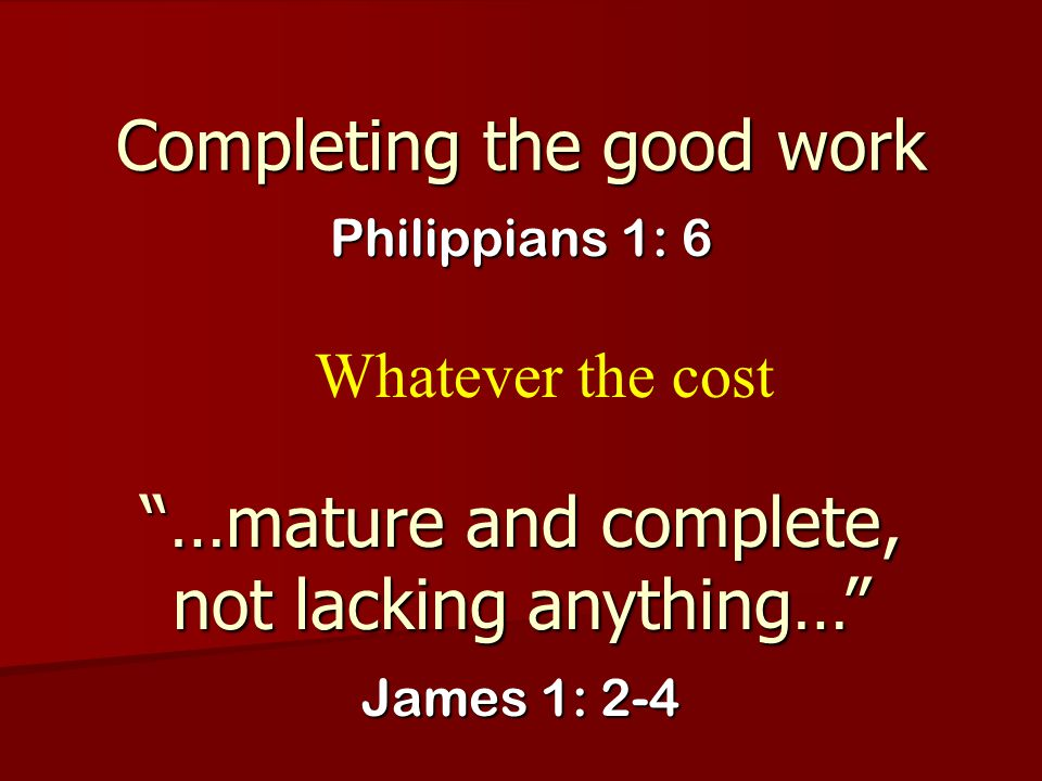 Completing the good work
