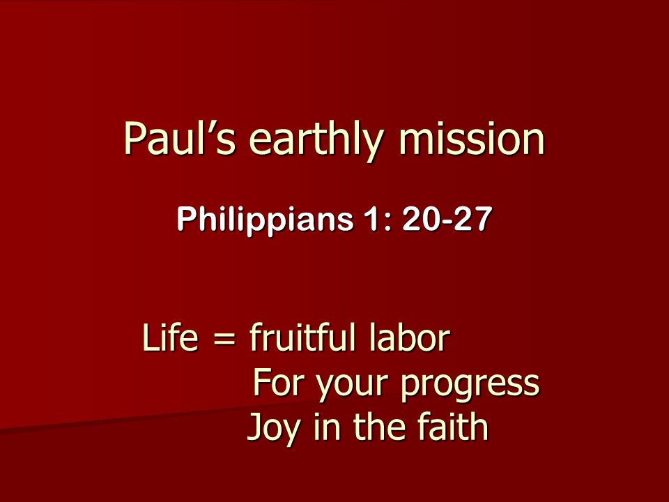 Paul's earthly mission