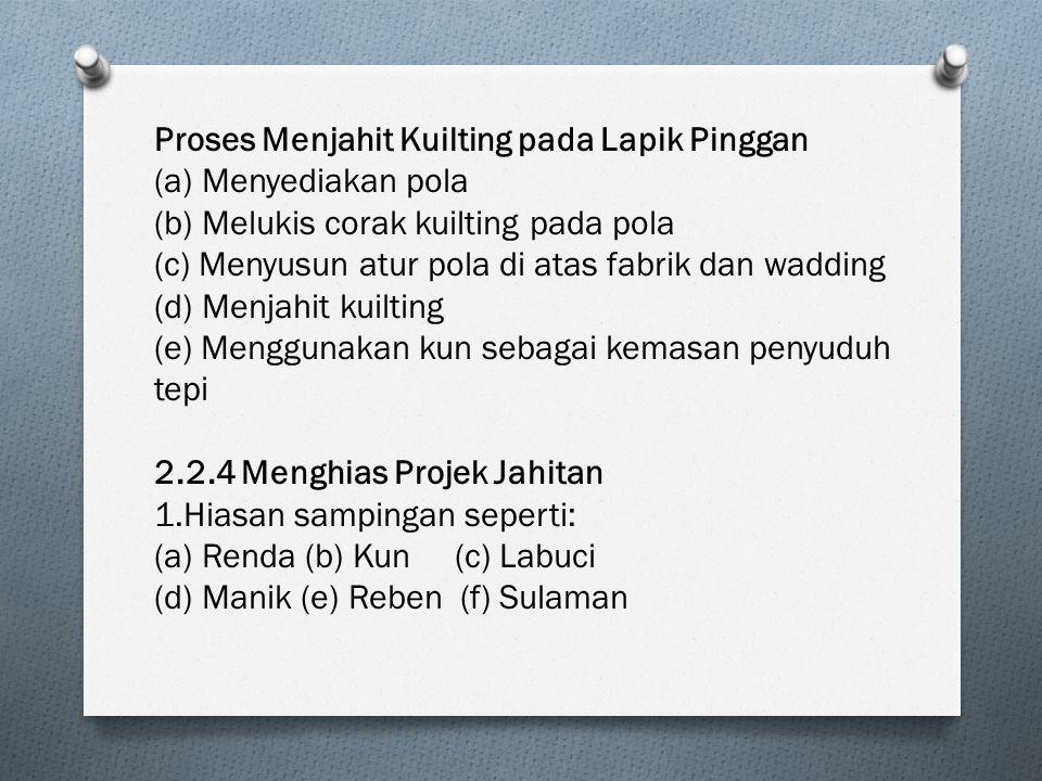 Proses Menjahit Kuilting pada Lapik Pinggan