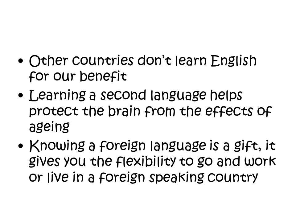 Other countries don't learn English for our benefit