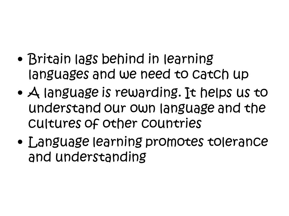 Britain lags behind in learning languages and we need to catch up