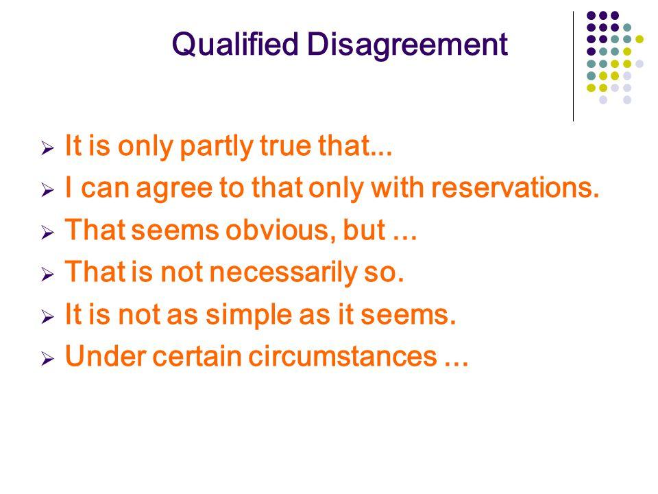 Qualified Disagreement