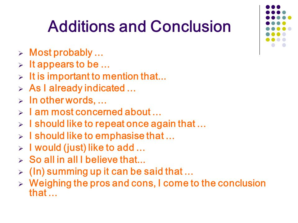 Additions and Conclusion