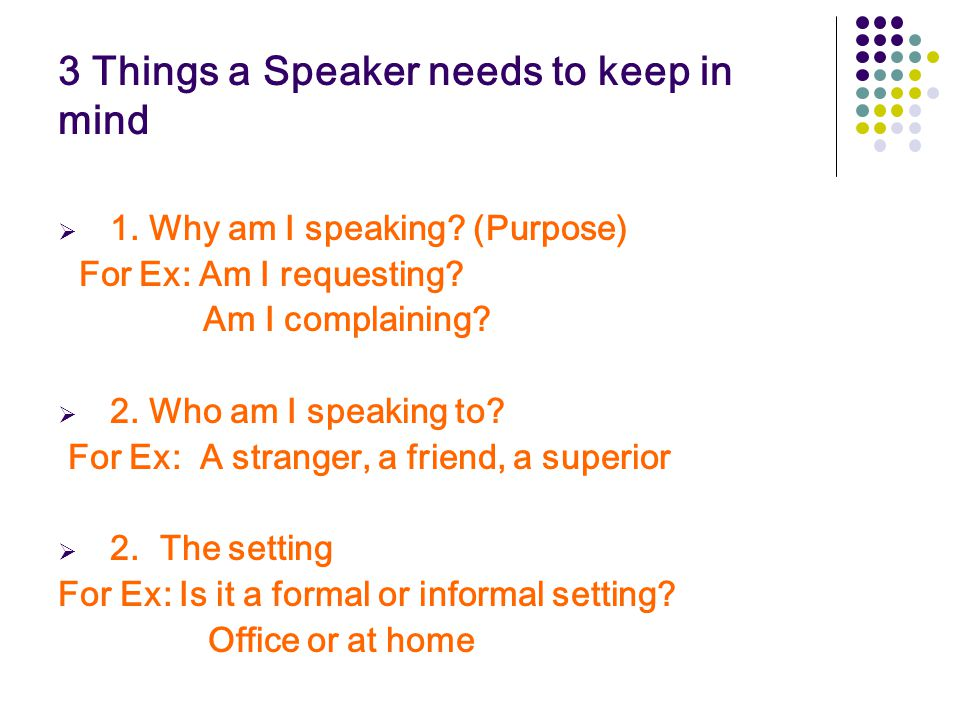 3 Things a Speaker needs to keep in mind