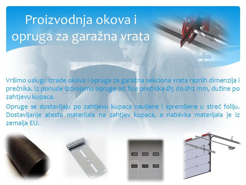 Proizvodnja okova i opruga za garažna vrata