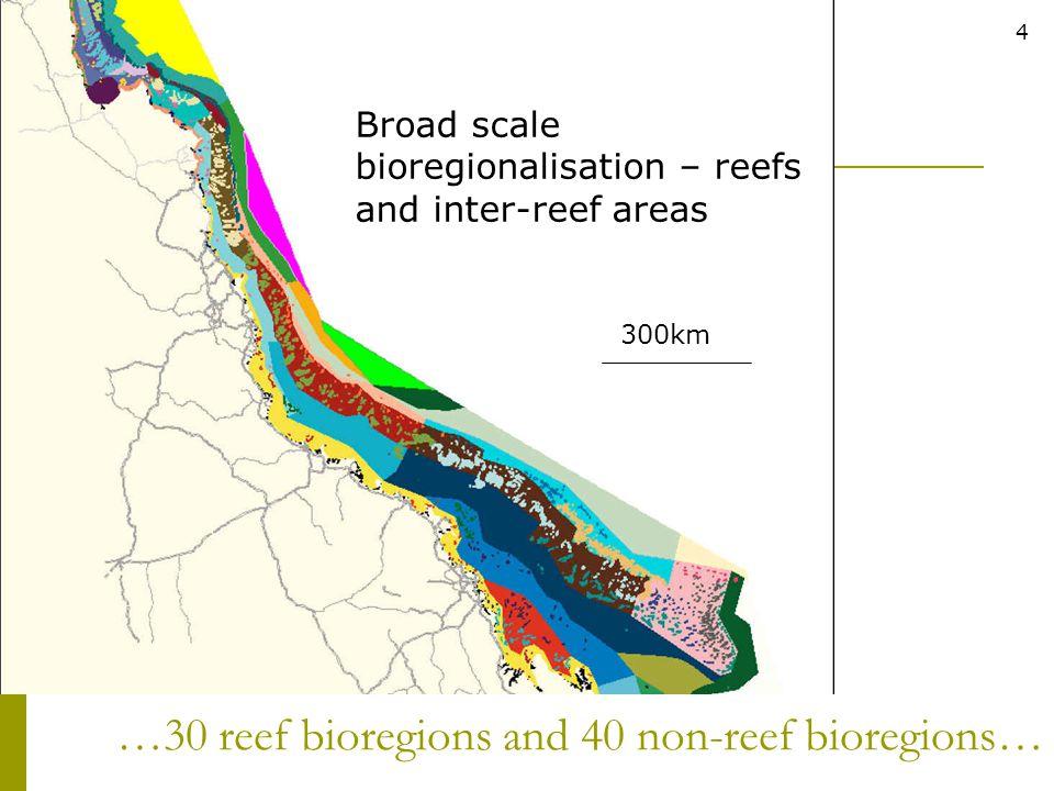 …30 reef bioregions and 40 non-reef bioregions…